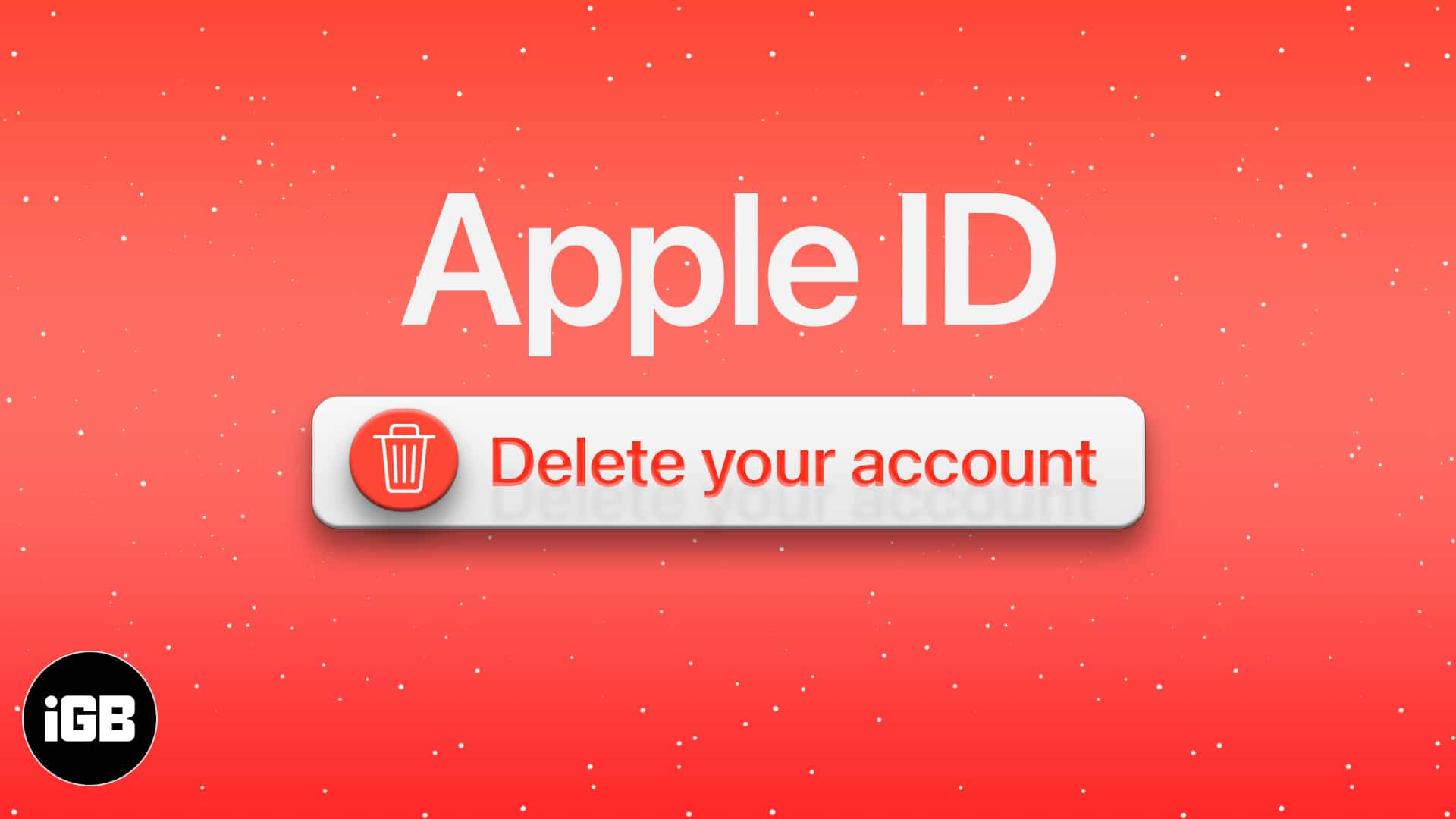How to delete Apple ID account permanently