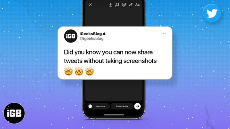 How to share a Tweet on Instagram Stories on iPhone