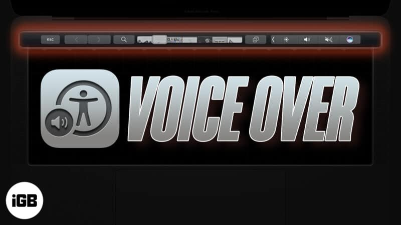 How to use VoiceOver with Touch Bar on MacBook Pro