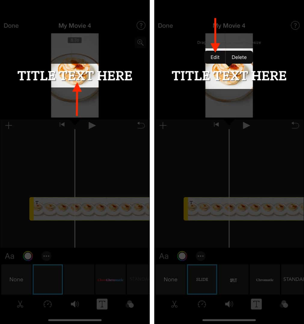 Tap TITLE TEXT HERE and choose Edit to add custom text in iMovie