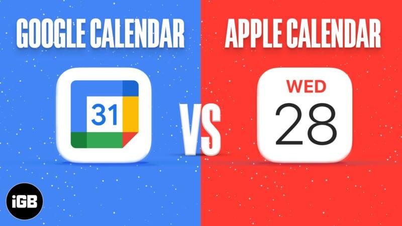 Apple Calendar vs. Google Calendar