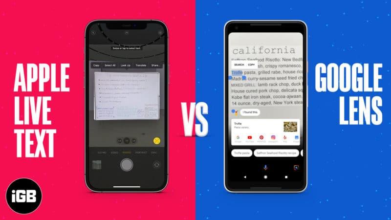 Apple Live Text vs. Google Lens