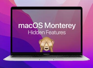 Best macOS 12 Monterey hidden features to try on your Mac