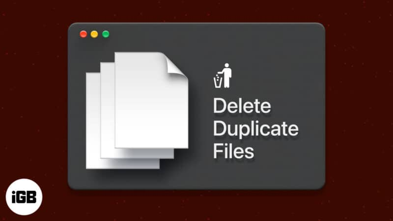 How to find and delete duplicate files on Mac