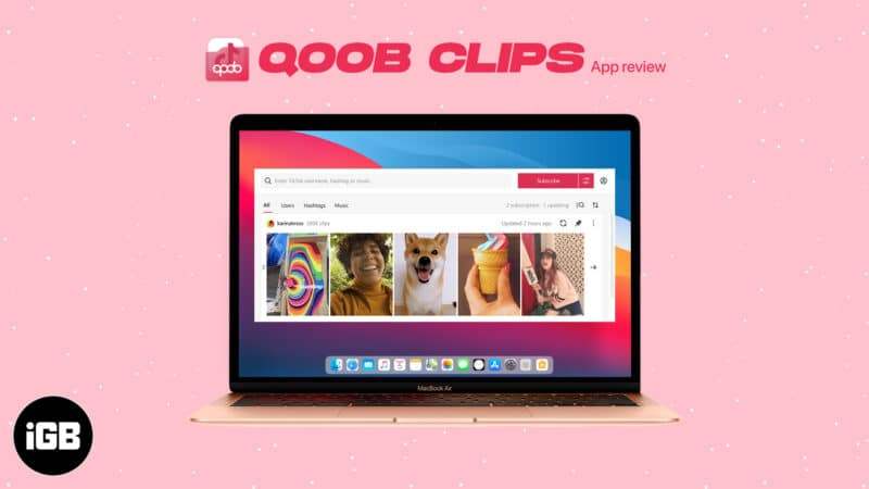 Qoob Clips to download TikTok videos on Mac