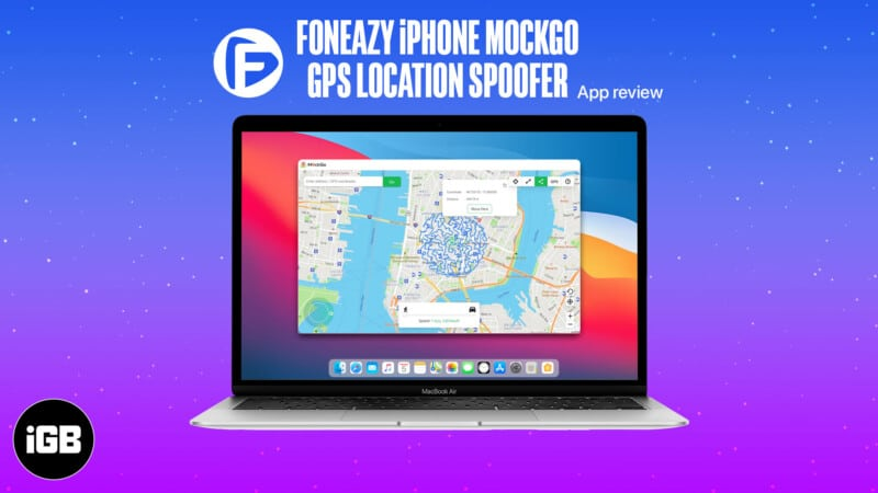 Foneazy MockGo review Spoof iPhone GPS location without jailbreak