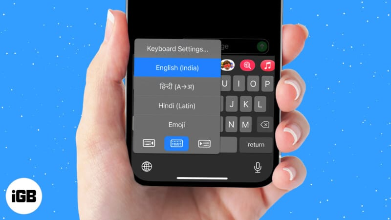 How to add or change keyboard on iPhone
