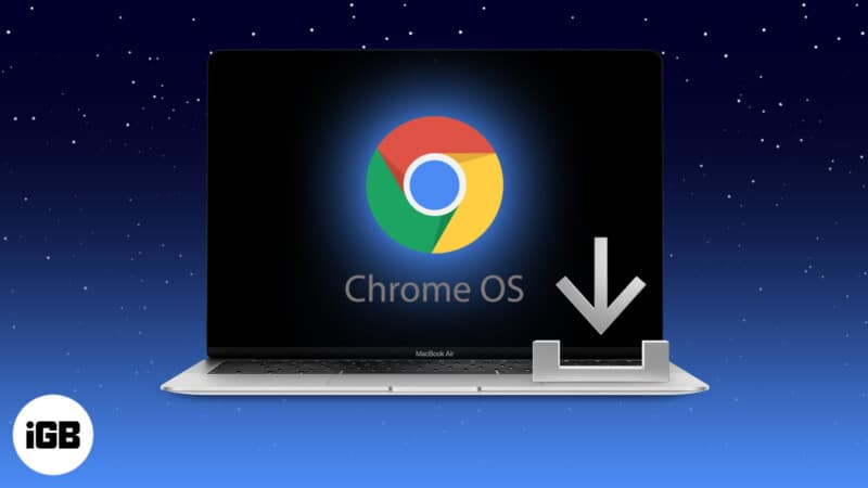 How to install Chrome OS on your old Mac or MacBook