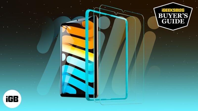 Best iPad mini 6 Screen Protectors