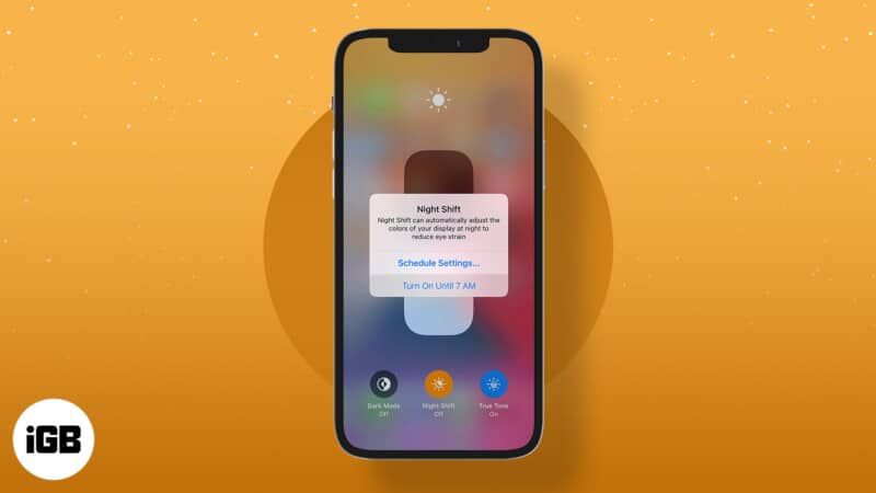 How to enable and schedule Night Shift on iPhone