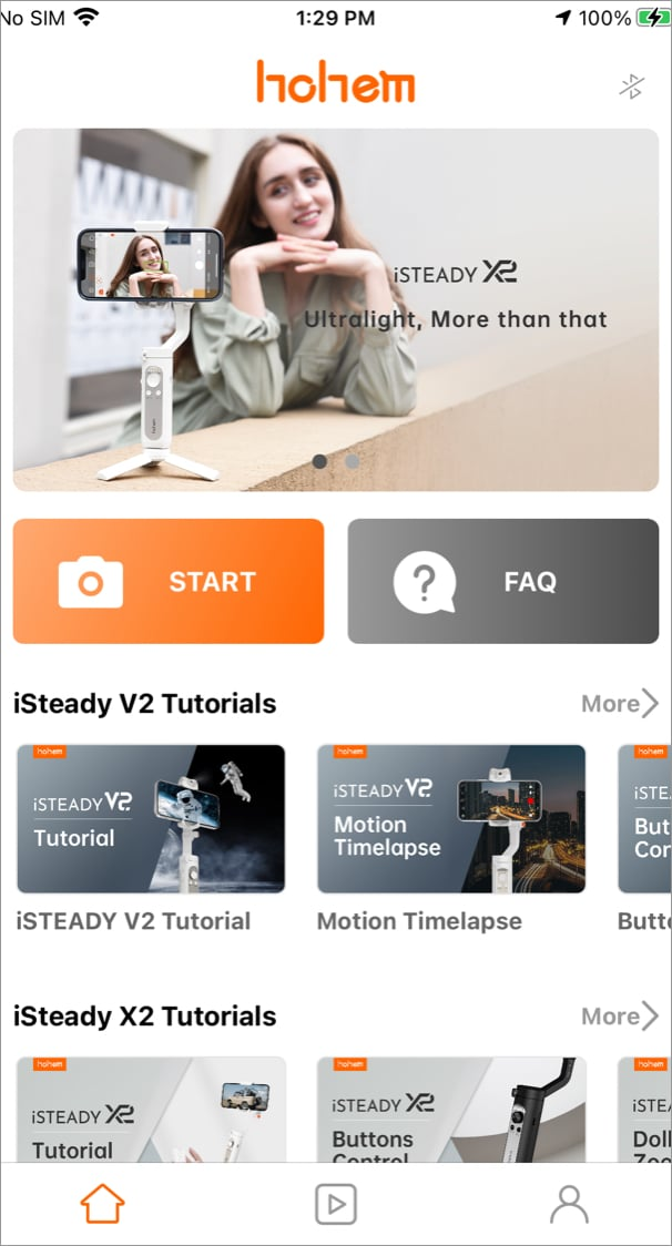 Launch Hohem Pro app and tap Start button to start using gimbal