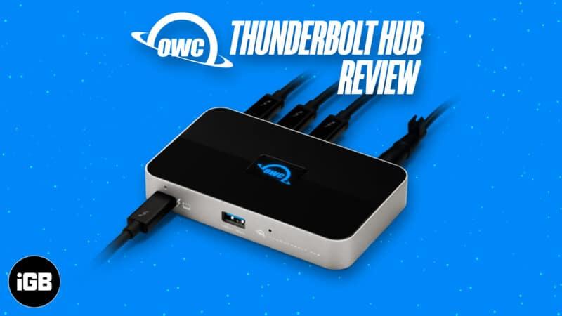 OWC Thunderbolt Hub Review