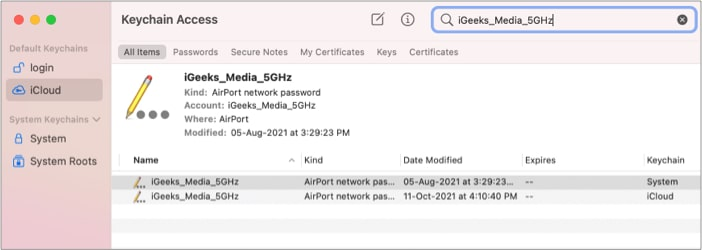 Type your WiFi network name in the Search box of Keychain Access on mac
